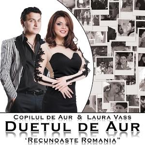 Duetul De Aur - Recunoaste Romania